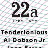 22a Label Party at Kamio on Saturday 8th July 2017