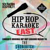 Hip Hop Karaoke East