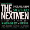 The Nextmen DJ Vadim Mr Thing Garage London