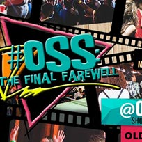 OSS: The Final Farewell at Queen of Hoxton on Sunday 10th November 2019