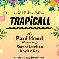 TRAPiCALL at Ace Hotel on Friday 27th July 2018