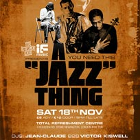 A Jazz Thing at Total Refreshment Centre on Saturday 18th November 2017