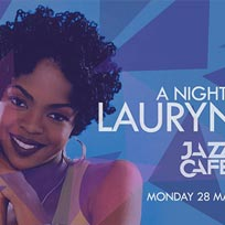 A Night of Lauryn Hill at Jazz Cafe on Monday 28th May 2018