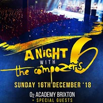 A Night With The Compozers at Brixton Academy on Sunday 16th December 2018