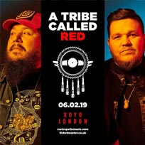 A Tribe Called Red  at XOYO on Wednesday 6th February 2019