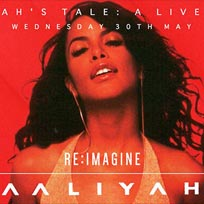 Aaliyah's Tale at XOYO on Wednesday 30th May 2018