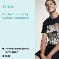 Aaron Unknown at The Old Church on Thursday 27th September 2018