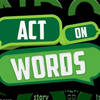 Act on Words at The Miller on Saturday 20th August 2016