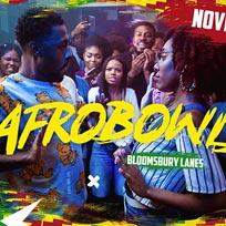 AFROBowl at Bloomsbury Bowl on Friday 15th November 2019