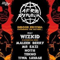 Afrorepublik w/ Wizkid at The o2 on Saturday 26th May 2018