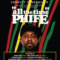 All The Time Phife! at Prince of Wales on Thursday 28th April 2016
