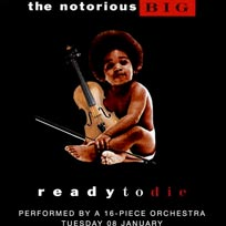 An Orchestral Rendition of Ready To Die at XOYO on Tuesday 8th January 2019