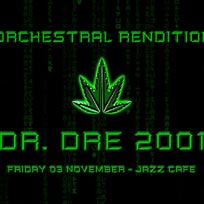 An Orchestral Rendition of Dr Dre 2001 at Jazz Cafe on Friday 3rd November 2017