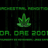 An Orchestral Rendition of Dr Dre 2001 at Jazz Cafe on Thursday 23rd November 2017