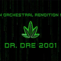 An Orchestral Rendition of Dr Dre 2001 at XOYO on Saturday 11th August 2018