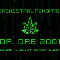 An Orchestral Rendition of Dr Dre 2001 at XOYO on Sunday 16th July 2017