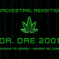 An Orchestral Rendition of Dr Dre 2001 at XOYO on Monday 26th June 2017