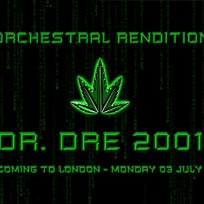 An Orchestral Rendition of Dr Dre 2001 at XOYO on Monday 3rd July 2017