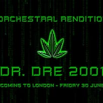 An Orchestral Rendition of Dr Dre 2001 at XOYO on Friday 30th June 2017