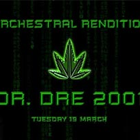 An Orchestral Rendition of Dr Dre 2001 at XOYO on Tuesday 19th March 2019
