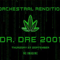 An Orchestral Rendition of Dr Dre 2001 at XOYO on Thursday 27th September 2018
