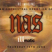 An Orchestral Rendition of Nas' Illmatic at XOYO on Thursday 14th June 2018