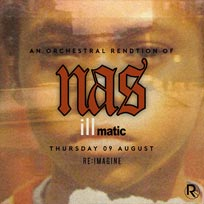 An Orchestral Rendition of Nas' Illmatic at XOYO on Thursday 9th August 2018