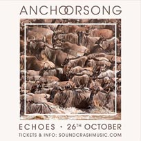 Anchorsong at Echoes on Wednesday 26th October 2016