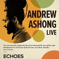 Andrew Ashong at Echoes on Tuesday 8th November 2016