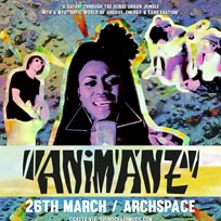 Animanz at Archspace on Sunday 26th March 2017