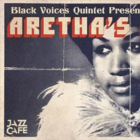 Aretha's Anthems at Jazz Cafe on Saturday 29th December 2018