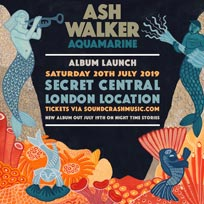 Ash Walker at Secret Location on Saturday 20th July 2019