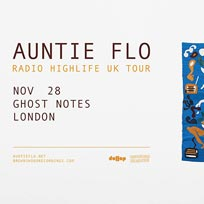 Auntie Flo at Ghost Notes on Wednesday 28th November 2018