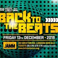 Back To The Beats at Brixton Jamm on Friday 13th December 2019