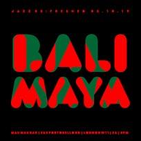 Balimaya Project at Mau Mau Bar on Thursday 3rd October 2019