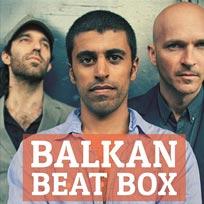 Balkan Beat Box at Islington Assembly Hall on Saturday 30th April 2016