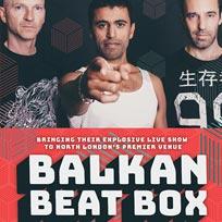Balkan Beat Box at The Garage on Friday 18th November 2016