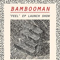 Bambooman at Echoes on Saturday 3rd September 2016