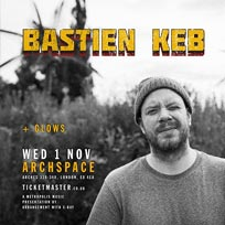 Bastien Keb at Archspace on Wednesday 1st November 2017