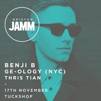 Benji B, Geology, Thris Tian at Brixton Jamm on Friday 17th November 2017