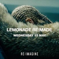 Lemonade Re:made at XOYO on Wednesday 15th May 2019