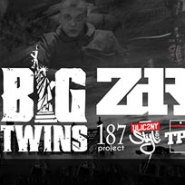 Big Twins (Infamous Mobb) + ZDR at 93 Feet East on Saturday 20th August 2016
