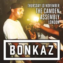 Bonkaz at Camden Assembly on Thursday 10th November 2016