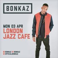 Bonkaz at Jazz Cafe on Monday 3rd April 2017