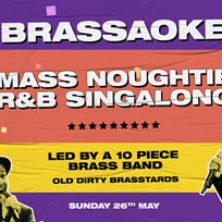Brassaoke at XOYO on Sunday 26th May 2019