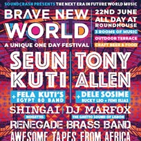 Brave New World at The Roundhouse on Saturday 22nd June 2019