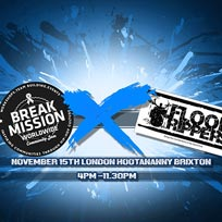 Floor Rippers X Break Mission at Hootananny on Wednesday 15th November 2017