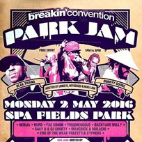 Breakin' Convention Park Jam at Spa Fields Park on Monday 2nd May 2016