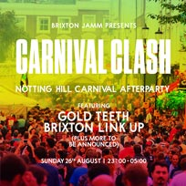 Carnival Clash at Brixton Jamm on Sunday 26th August 2018