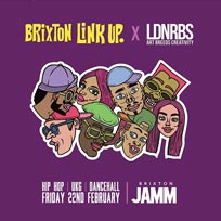 Brixton Link Up at Brixton Jamm on Friday 22nd February 2019